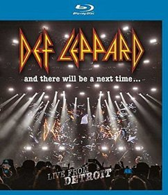 And There Will Be A Next Time...Live From Detroit - Def Leppard