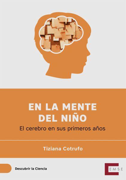 En la mente del niño (eBook, ePUB) - Cotrufo, Tiziana
