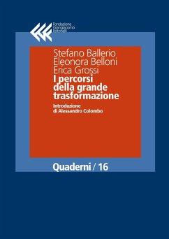 I percorsi della grande trasformazione (eBook, ePUB) - Colombo, Alessandro; Ballerio, Stefano; Belloni, Elenora; Grossi, Erica