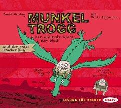 Der kleinste Riese der Welt und der große Drachenflug / Munkel Trogg Bd.3 (3 Audio-CDs) (Mängelexemplar) - Foxley, Janet