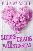 Liebeschaos zum Valentinstag (eBook, ePUB)
