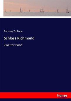 9783743655300 - Trollope, Anthony: Schloss Richmond - Buch