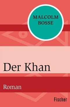 Der Khan (eBook, ePUB) - Bosse, Malcolm