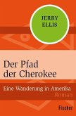 Der Pfad der Cherokee (eBook, ePUB)