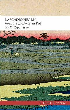 Vom Lasterleben am Kai (eBook, ePUB) - Hearn, Lafcadio