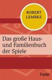Das große Haus- und Familienbuch der Spiele (eBook, ePUB)