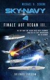 Sky-Navy 04 - Finale auf Regan III. (eBook, ePUB)