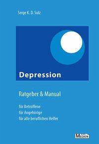 Depression Ratgeber & Manual - Sulz, Serge K. D.