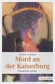 Mord an der Kaiserburg (eBook, ePUB)