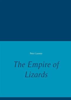 9789523395985 - Luosto, Petri: The Empire of Lizards - Kirja