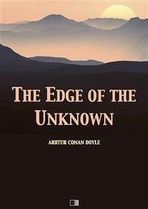 The Edge of the Unknown (eBook, ePUB) - Conan Doyle, Arthur