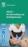 ABCDE - Die Beurteilung von Notfallpatienten (eBook, ePUB)