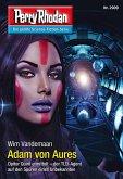 "Adam von Aures / Perry Rhodan-Zyklus ""Genesis"" Bd.2909 (eBook, ePUB)"