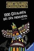 1000 Gefahren bei den Indianern / 1000 Gefahren Bd.34 (Mängelexemplar)