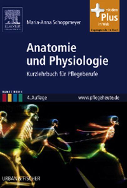 Anatomie und Physiologie (eBook, PDF) von Marianne Schoppmeyer ...