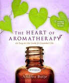 The Heart of Aromatherapy (eBook, ePUB)