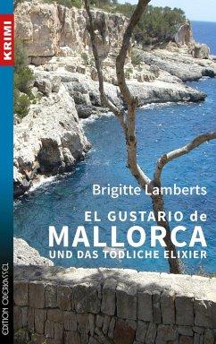 El Gustario de Mallorca und das tödliche Elixier / Sven Ruge Bd.1 (eBook, ePUB) - Lamberts, Brigitte