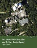 Die unendliche Geschichte des Berliner Teufelsberges