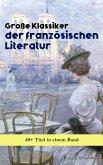 Große Klassiker der französischen Literatur: 40+ Titel in einem Band (eBook, ePUB)