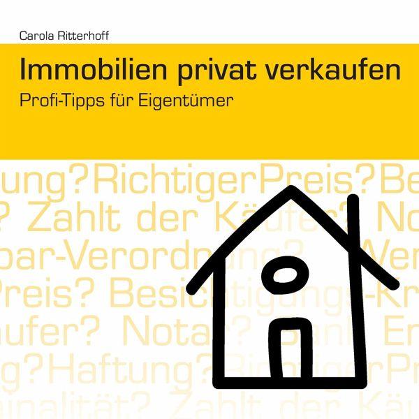 Immobilien privat verkaufen von carola ritterhoff buch for Immobilien privat