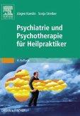 Psychiatrie und Psychotherapie für Heilpraktiker (eBook, ePUB)
