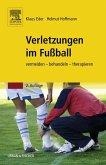 Verletzungen im Fußball (eBook, ePUB)