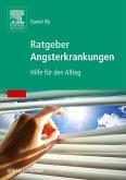 Ratgeber Angsterkrankungen (eBook, ePUB)