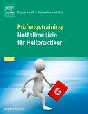 Prüfungstraining Notfallmedizin für Heilpraktiker (eBook, ePUB)