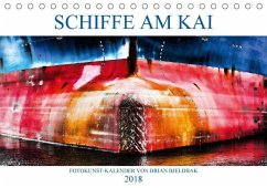 Schiffe am Kai (Tischkalender 2018 DIN A5 quer)