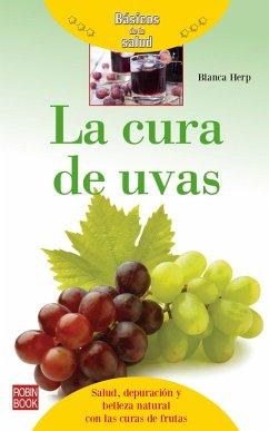 La cura de uvas (eBook, ePUB) - Herp, Blanca