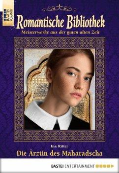 Die Arztin des Maharadscha / Romantische Bibliothek Bd.48