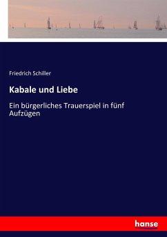 9783743655553 - Schiller, Friedrich: Kabale und Liebe - Buch