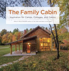The Family Cabin: Inspiration for Camps, Cottag...
