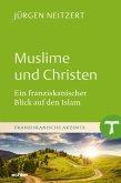 Muslime und Christen (eBook, ePUB)