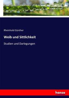 9783743657717 - Rheinhold Günther: Weib und Sittlichkeit - Buch