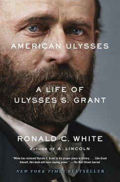 American Ulysses - White, Ronald C., Jr.