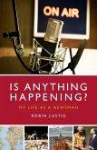 Is Anything Happening? (eBook, ePUB)