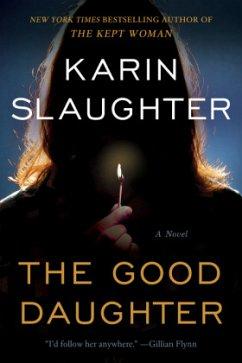 The Good Daughter - Slaughter, Karin