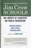 Twenty-First-Century Jim Crow Schools: The Impact of Charters on Public Education