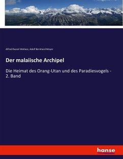 Der malaiische Archipel - Wallace, Alfred Russel; Meyer, Adolf Bernhard