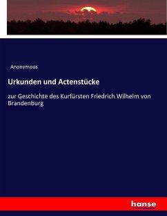 9783743657526 - Anonymous: Urkunden und Actenstücke - Buch