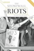 The Stonewall Riots: The Fight for LGBT Rights