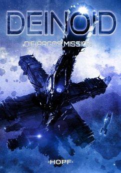 Deinoid 2: Die Argos-Mission (eBook, ePUB) - Ryker, Ben