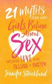 21 Myths (Even Good) Girls Believe about Sex (eBook, PDF)