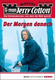 Der Morgen danach / Jerry Cotton Bd.3115 (eBook, ePUB)