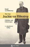 Mein Vater Joachim von Ribbentrop (eBook, ePUB)