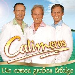 Die Ersten Großen Erfolge - Calimeros