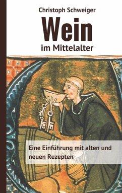 Wein im Mittelalter (eBook, ePUB)