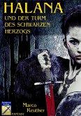 Halana und der Turm des Schwarzen Herzogs (eBook, ePUB)
