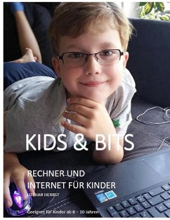 Kids & Bits (eBook, ePUB) - Herbst, Lothar